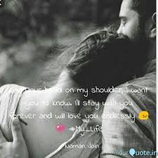 lay your on my shoulder quote by naman jain yourquote