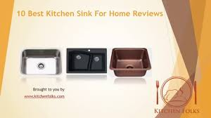 Most Popular Kitchen Sinks by 10 Best Kitchen Sink For Home Reviews 2016 Youtube