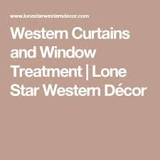 the 25 best western curtains ideas on pinterest country style