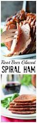 how to cook ham for thanksgiving root beer glazed spiral ham recipe spiral ham root beer and