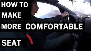 comfortable how to make car seats more comfortable youtube