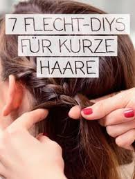 Frisuren F Kurze Haare Anleitung by Kurze Haare Flechten Frisuren Mit Anleitung Hair Style