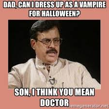 Mean Dad Meme - dad can i dress up as a vire for halloween son i think you