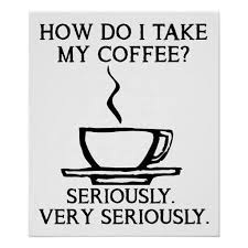 how i take it funny coffee meme