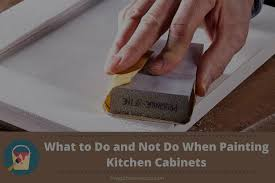painting kitchen cabinets that are not wood what to do and not do when painting kitchen cabinets