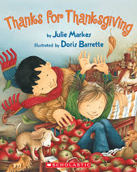 thanks for thanksgiving by julie markes scholastic