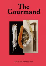 gourmand magazine cuisine the gourmand issue 01