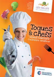 concours de cuisine toques chefs grand concours de cuisine des halles de
