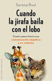 imagenes sorprendentes de lobos cuando la jirafa baila con el lobo serena rust comprar libro