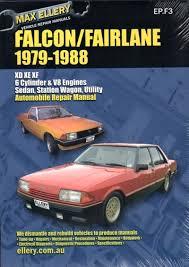 ford falcon fairlane xd xe xf repair manual 1979 1988 new sagin