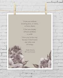 Wedding Quotes Or Poems Best 25 Neruda Love Poems Ideas On Pinterest Some Beautiful