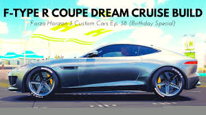 jaguar custom jaguar f type r coupe dream cruise build forza horizon 3 custom
