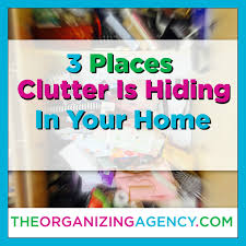 Organizing Clutter by Our Blog The Organizing Agency