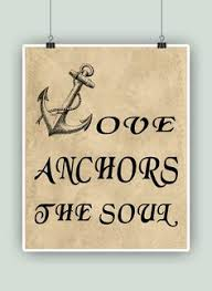 Quot Love Anchors The Soul - let s take adventure together print travel quote inspirational