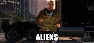 Gta 4 Memes - aliens gta 4 homeless guy quickmeme