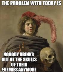 Morbid Memes - morbid medieval musings imgflip
