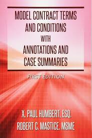 wedding planner terms and conditions template model contract terms and conditions with annotations and case model contract terms and conditions with annotations and case summaries x paul humbert robert c mastice 9780692272084 amazon com books