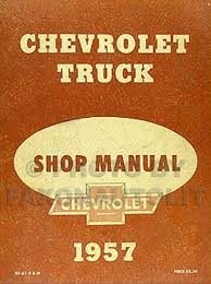 1957 chevrolet pickup u0026 truck repair shop manual reprint
