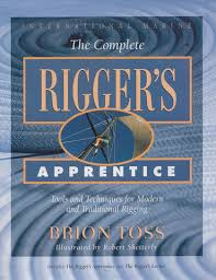 complete rigger u0027s apprentice tools and techniques for modern and
