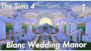 wedding arches in sims 4 the sims 4 let s build blanc wedding manor part 1