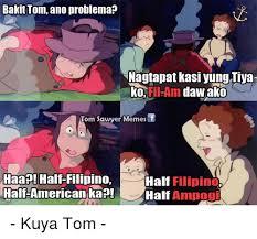 Tom Meme - bakit tom ano problema nagtapat kasi yung tiya lko fil am daw ako