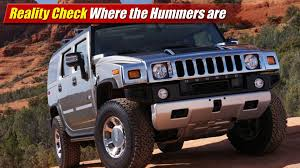 reality check where the hummers are youtube