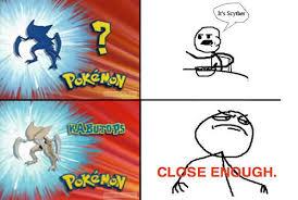 Close Enough Meme - close enough