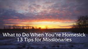 Homesick What To Do When You U0027re Homesick 13 Tips For Missionaries The