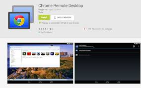 android remote access chrome remote desktop app now available on play droid
