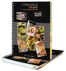 livre cuisine vapeur livre de 123 recettes omnicuiseur vitalité
