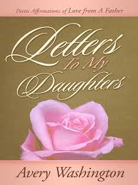 book letters to my daughters poetic affirmations of love from a