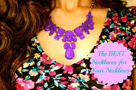 necklaces for how to select the best necklaces for your necklines jalisa s