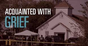 acquainted with grief how god draws near to sutherland springs