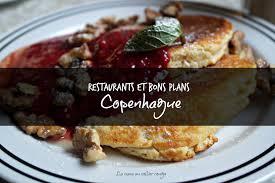 cuisine danoise copenhague restaurant nourriture danoise et bons plans la
