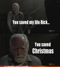 Walking Dead Memes Season 3 - saved christmas the walking dead know your meme