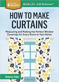 How To Calculate Curtain Yardage How To Make Curtains Measuring And Making The Perfect Window