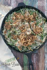 stovetop green bean casserole all roads lead to the kitchen