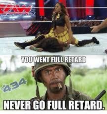 You Never Go Full Retard Meme - youwentfullretard never go full retard retarded meme on