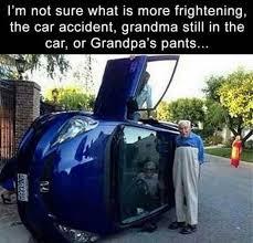 Car Wreck Meme - aw grandpa grandpa s pants car wreck funny pics memes