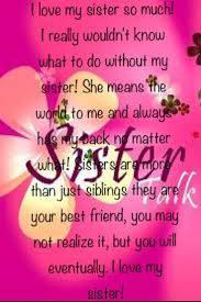 Loving My Best Friend Quotes by 153 Best I Love Being A Big Sister U003c3 Images On Pinterest