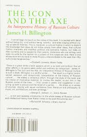 Introduction To Russia by The Icon And The Axe An Interpretative History Of Russian Culture