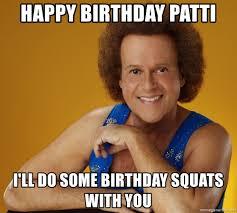 You Gay Meme - happy birthday patti i ll do some birthday squats with you gay