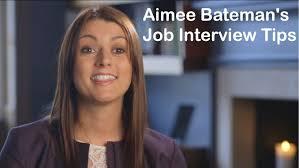 expert job interview tips from aimee bateman the job academy