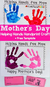 mother s day helping hands handprint craft and free template template craft and free