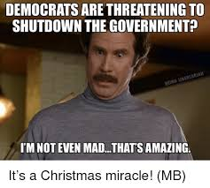 Shutdown Meme - democrats are threatening to shutdown the government being