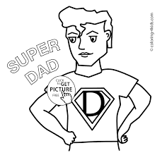 father u0027s day coloring pages for kids super dad birthday printable