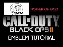 Mother Of God Meme Face - black ops 2 emblem black ops 2 emblem tutorial meme face mother