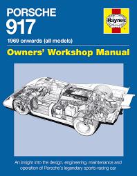 porsche 917 manual haynes publishing