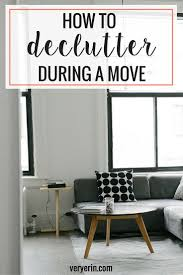 how to declutter during a move declutter minimalism and