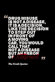 drugs quotes u0026 anti drugs slogans quotes u0026 sayings